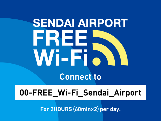 Wireless LAN (Sendai Airport FREE Wi-Fi)